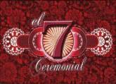 EL 7 CEREMONIAL