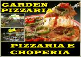 GARDEN PIZZARIA E CHOPERIA