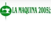 LA MAQUINA 2005 C.A