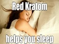 KRATOM CAN HELP YOU SLEEP